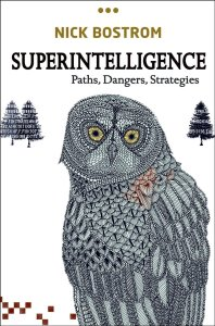 Nick Bostrom, Superintelligence, Oxford University Press, 2014.